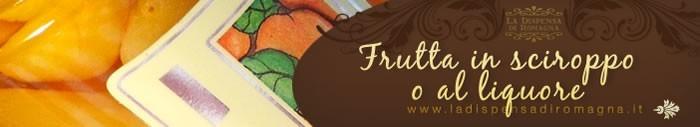Frutta in sciroppo o al liquore